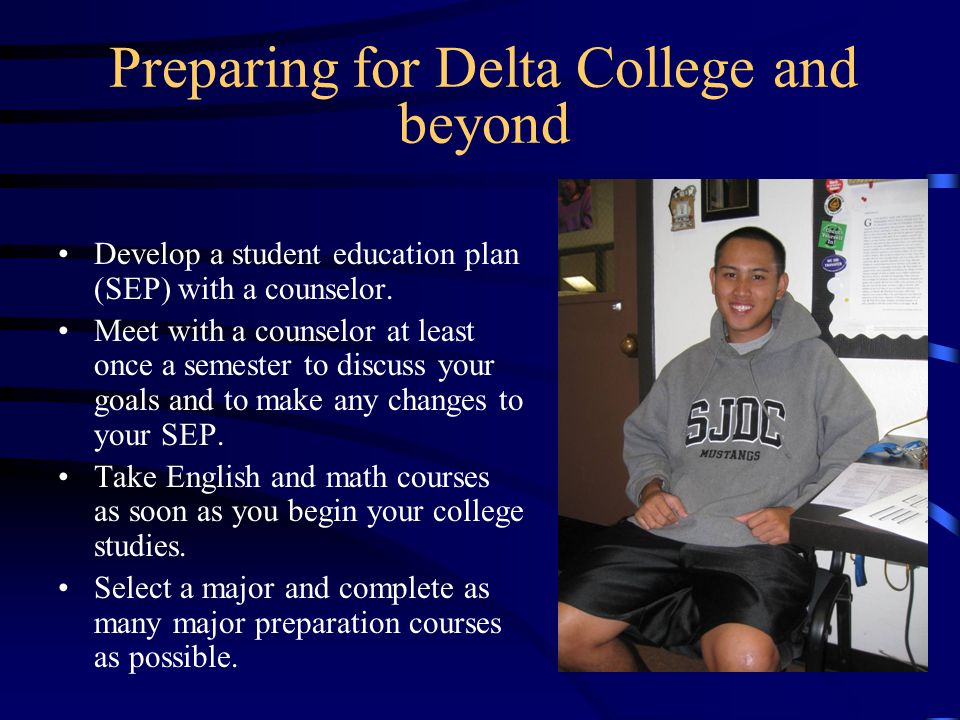 Preparing for Delta College and beyond