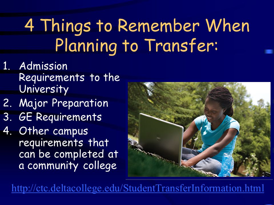 4 Things to Remember When Planning to Transfer:
