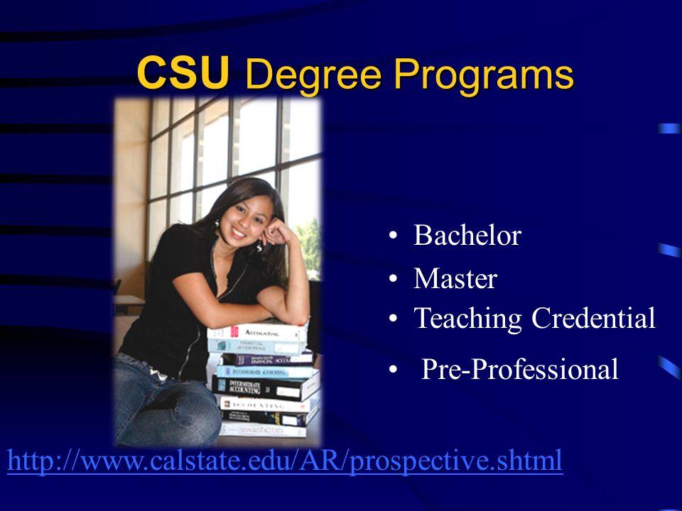 CSU Degree Programs Bachelor Master Teaching Credential