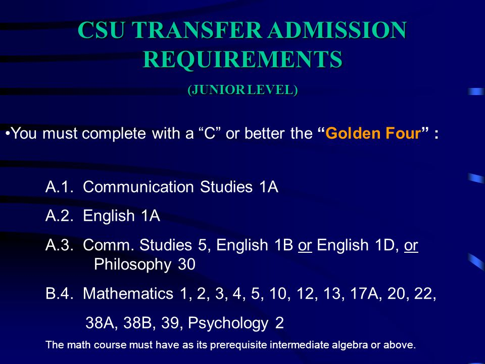 CSU TRANSFER ADMISSION REQUIREMENTS