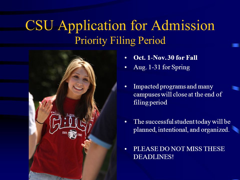 CSU Application for Admission Priority Filing Period