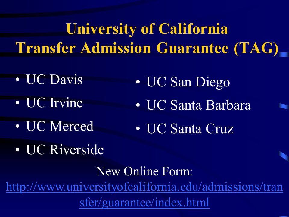 University of California Transfer Admission Guarantee (TAG)