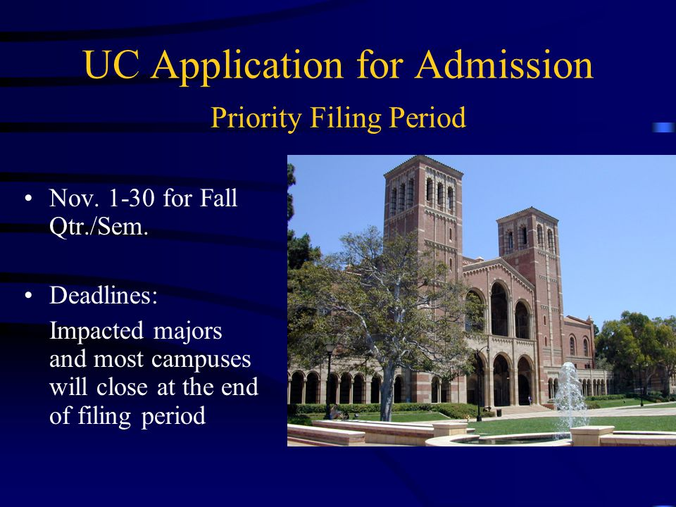 UC Application for Admission Priority Filing Period