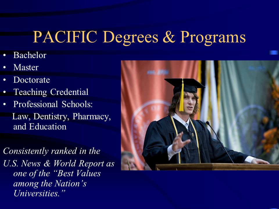 PACIFIC Degrees & Programs