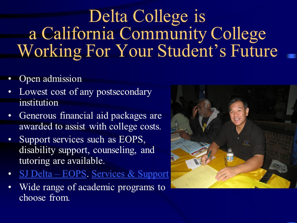 Delta College is a California Community College Working For Your Student's Future