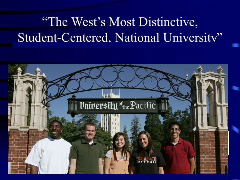 The West's Most Distinctive, Student-Centered, National University