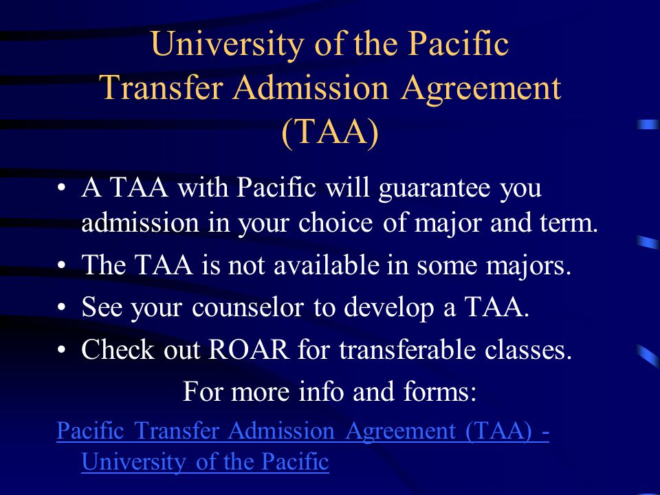 University of the Pacific Transfer Admission Agreement (TAA)