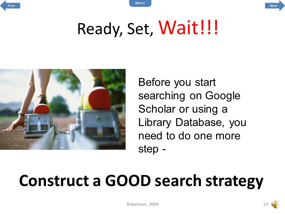 Construct a GOOD search strategy