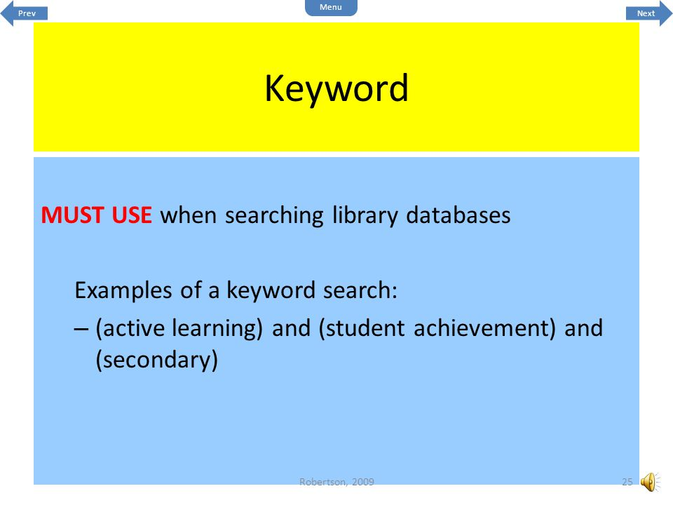 Keyword MUST USE when searching library databases