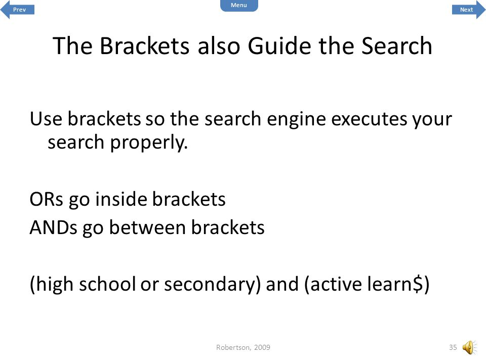 The Brackets also Guide the Search