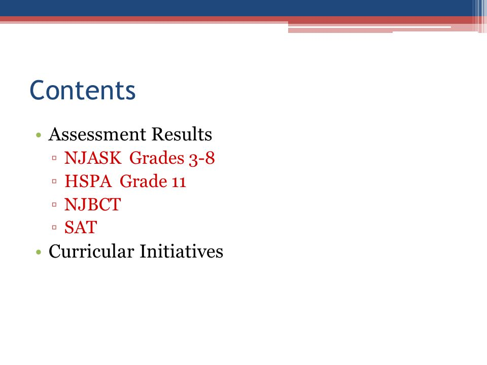 Contents Assessment Results Curricular Initiatives NJASK Grades 3-8