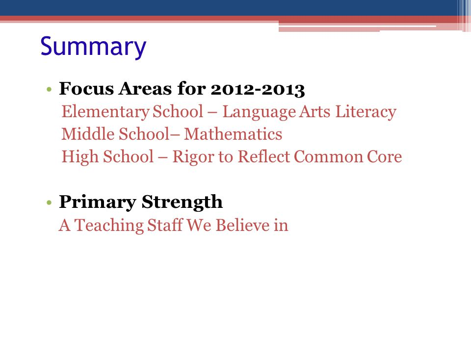 Summary Focus Areas for 2012-2013 Primary Strength