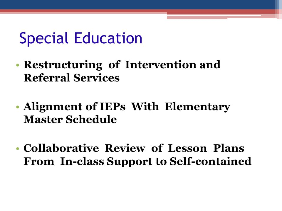 Special Education Restructuring of Intervention and Referral Services