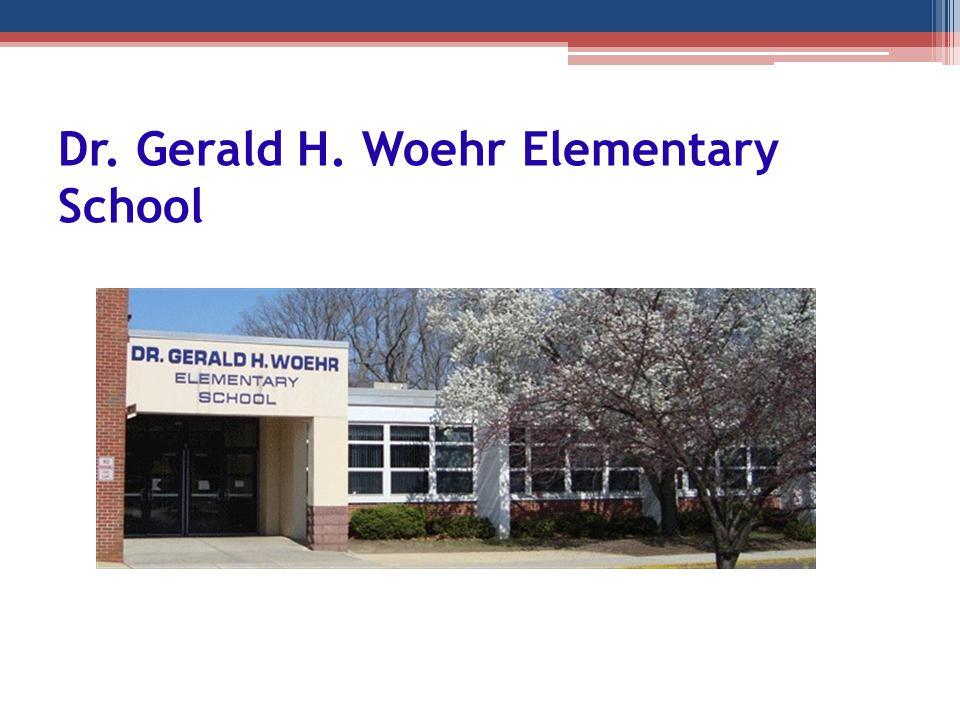 Dr. Gerald H. Woehr Elementary School