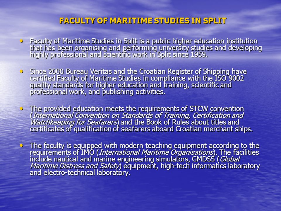 FACULTY OF MARITIME STUDIES IN SPLIT