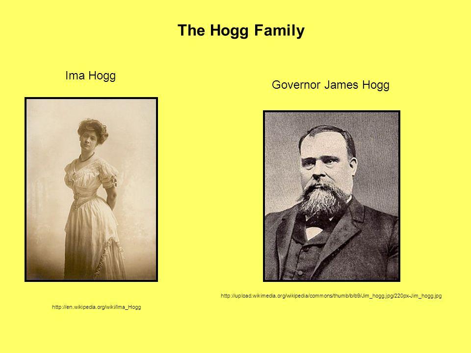The Hogg Family Ima Hogg Governor James Hogg