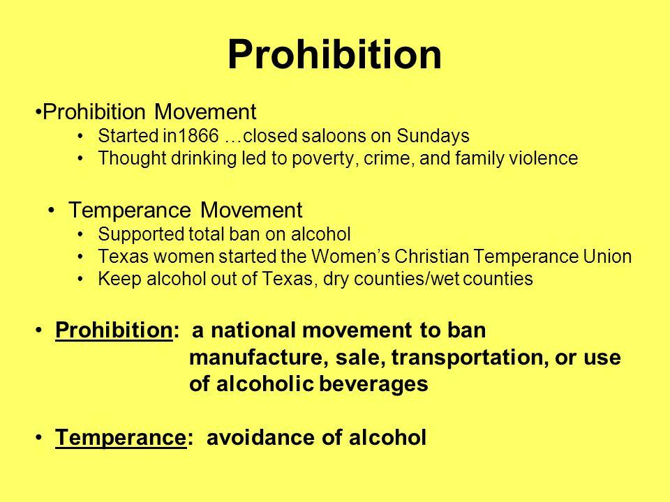 Prohibition Prohibition Movement Temperance Movement