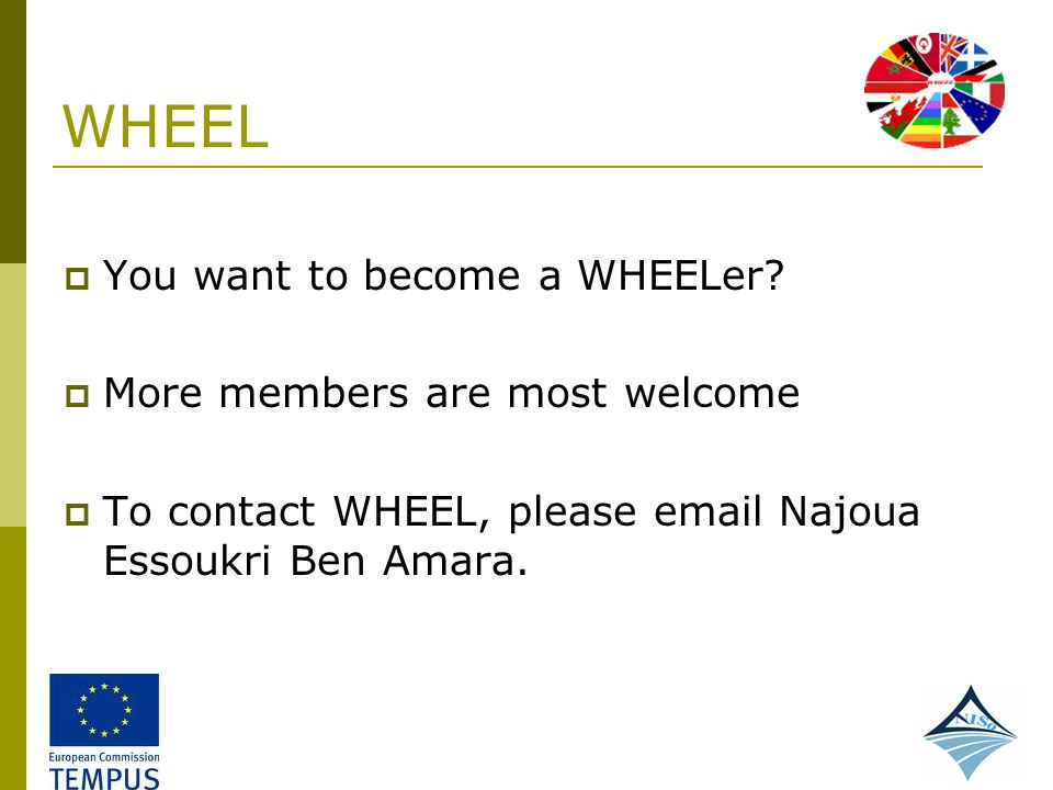 WHEEL You want to become a WHEELer More members are most welcome