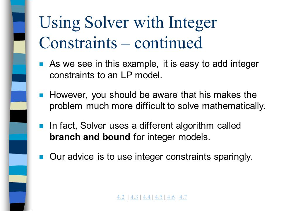 Using Solver with Integer Constraints – continued