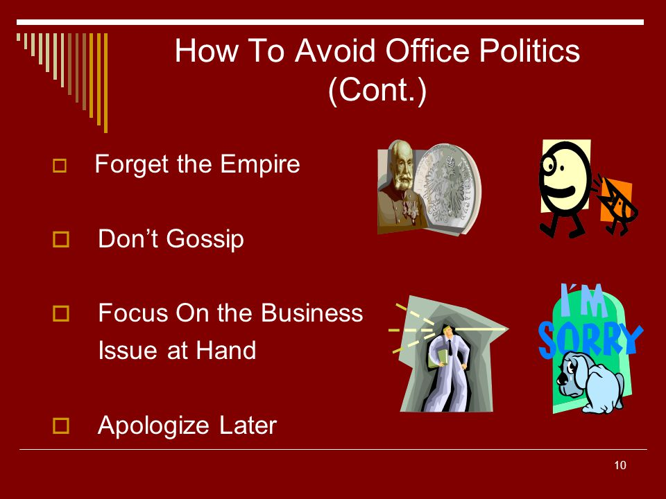 How To Avoid Office Politics (Cont.)