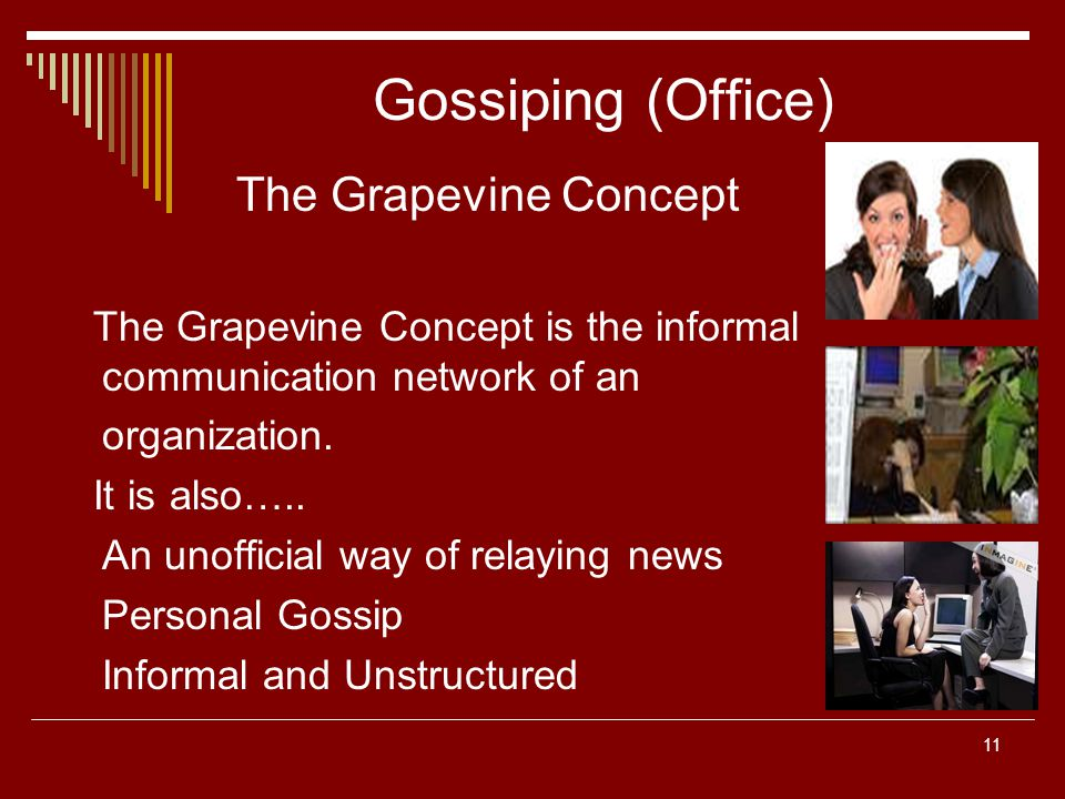 Gossiping (Office) The Grapevine Concept