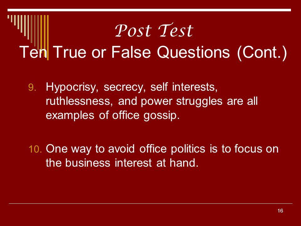 Post Test Ten True or False Questions (Cont.)