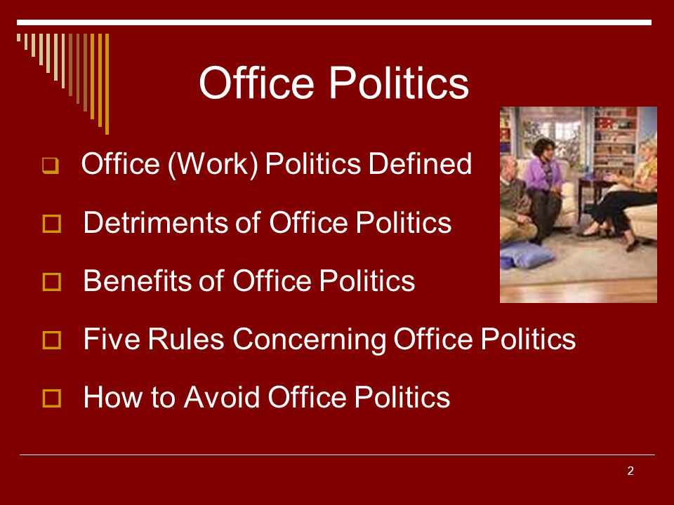 Office Politics Detriments of Office Politics