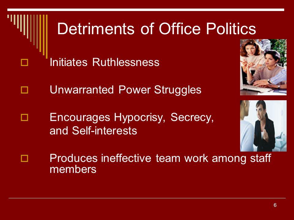 Detriments of Office Politics