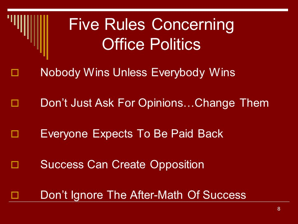 Five Rules Concerning Office Politics