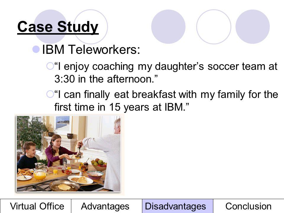 Case Study IBM Teleworkers: