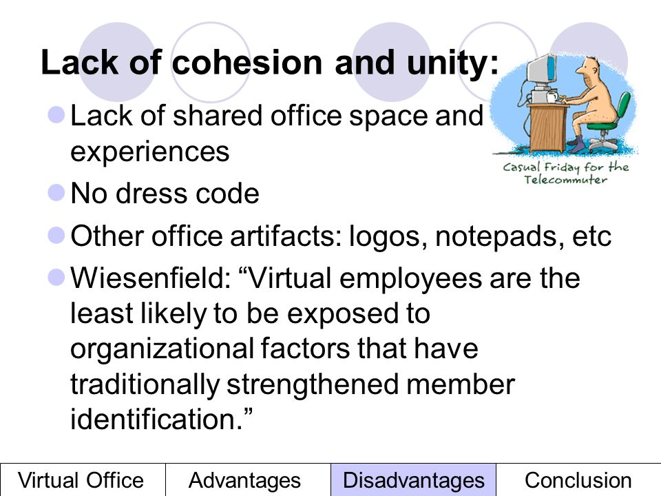 Lack of cohesion and unity:
