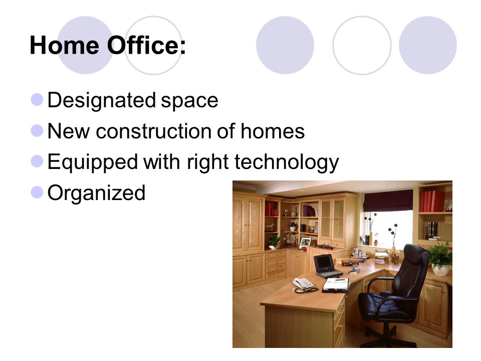 Home Office: Designated space New construction of homes