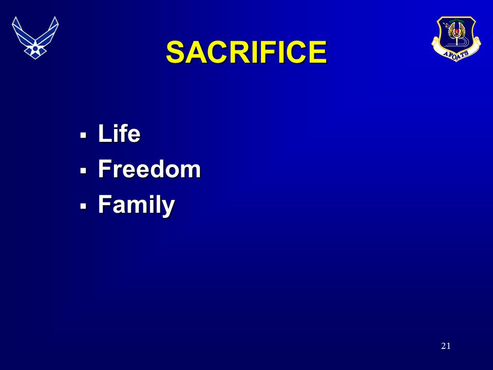 SACRIFICE Life Freedom Family 20