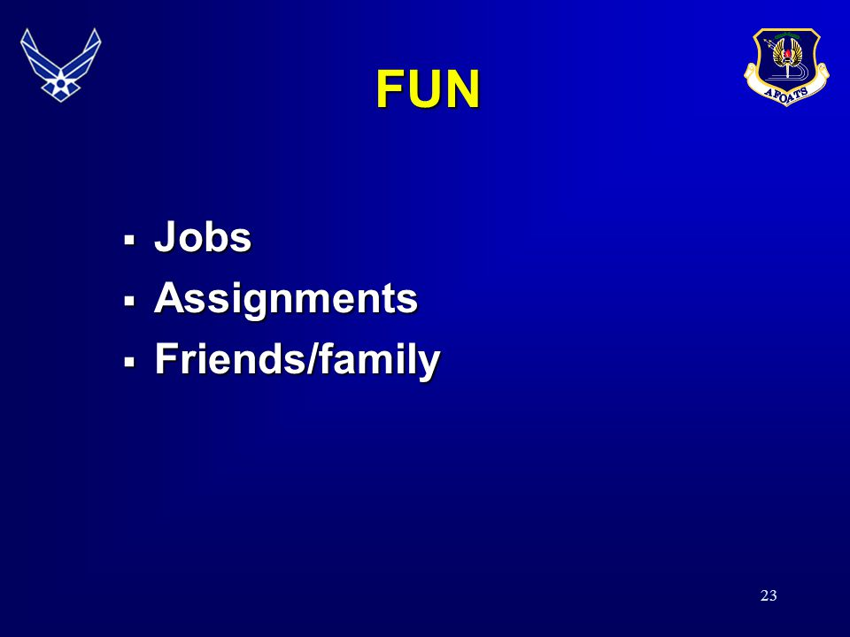 FUN Jobs Assignments Friends/family 22