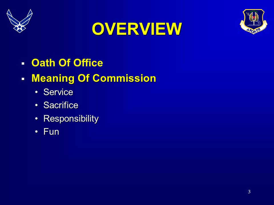 OVERVIEW Oath Of Office Meaning Of Commission Service Sacrifice