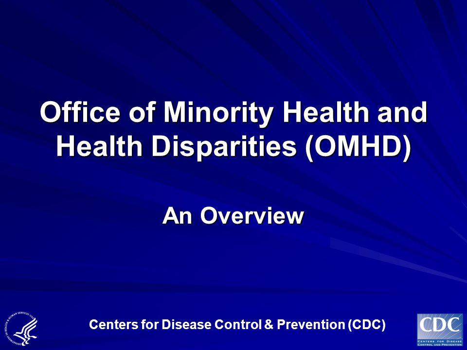 Office of Minority Health and Health Disparities (OMHD)