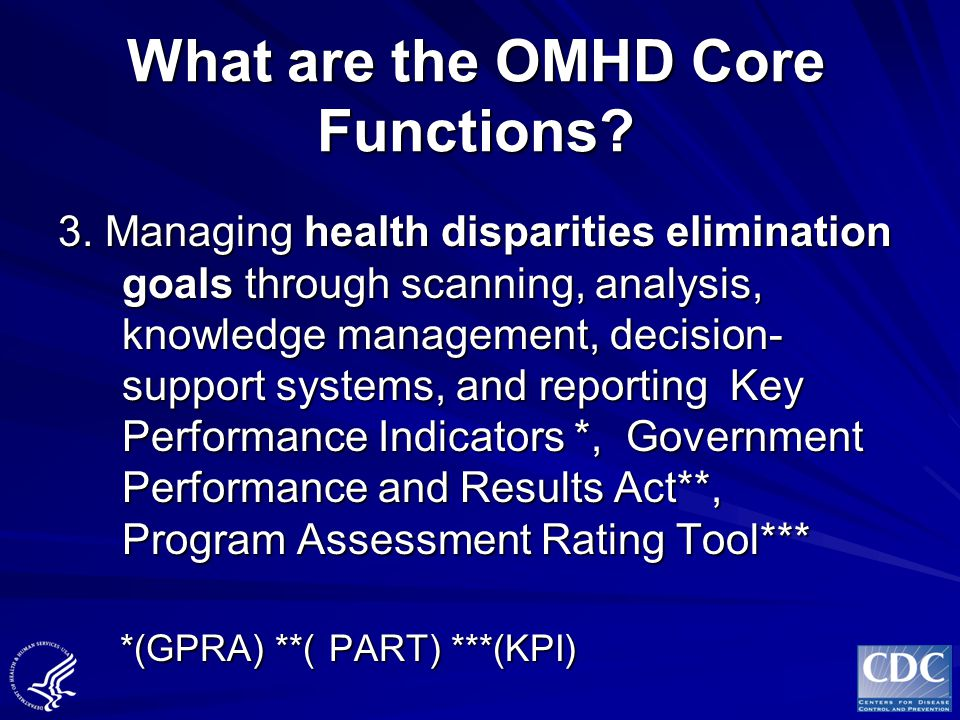 What are the OMHD Core Functions