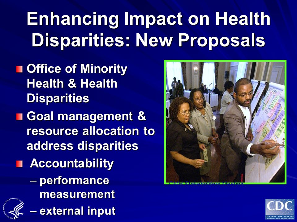 Enhancing Impact on Health Disparities: New Proposals