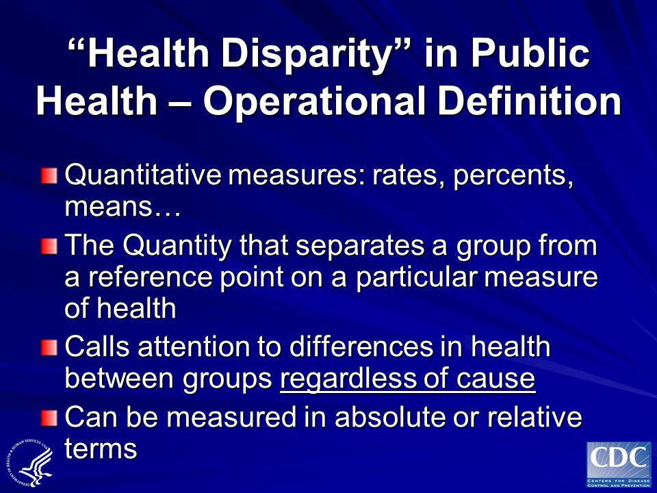 Health Disparity in Public Health – Operational Definition