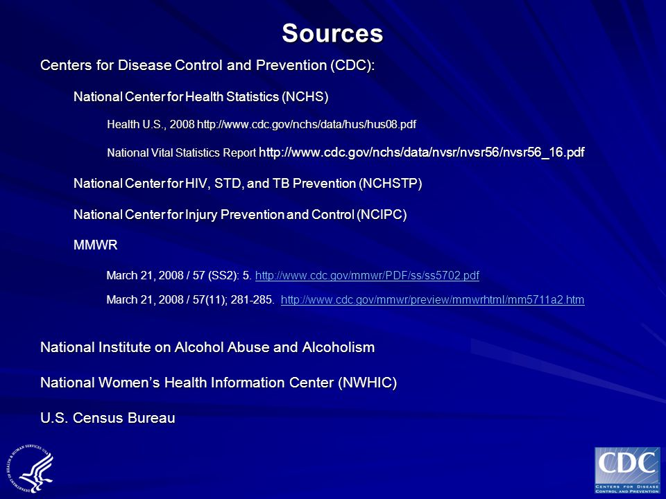 Sources Centers for Disease Control and Prevention (CDC):