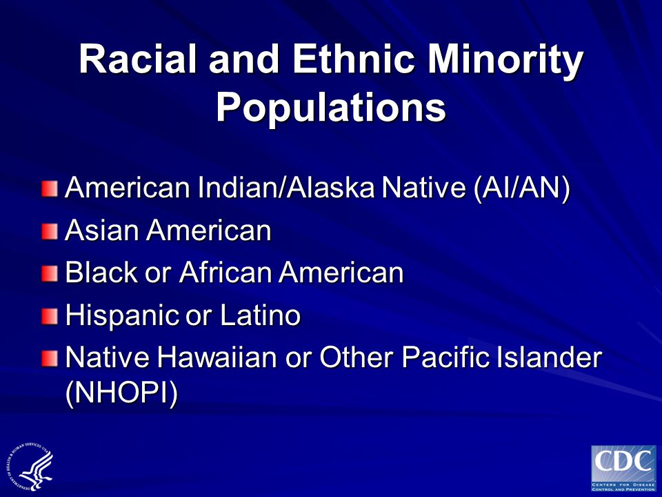 Racial and Ethnic Minority Populations
