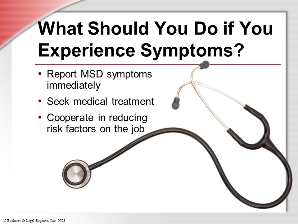 What Should You Do if You Experience Symptoms