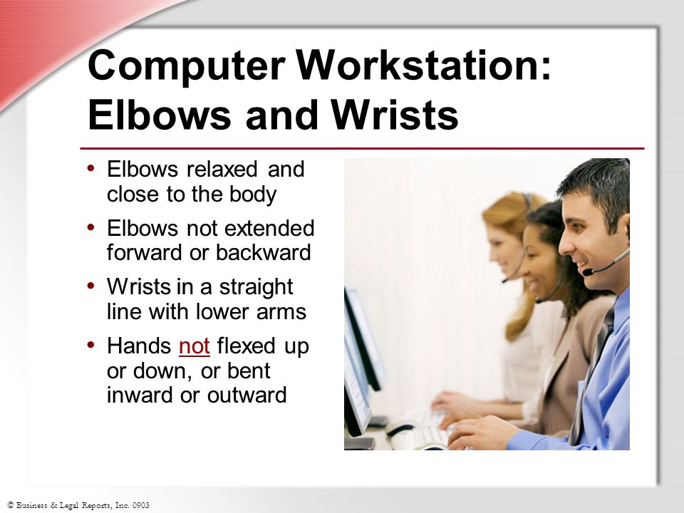 Computer Workstation: Elbows and Wrists