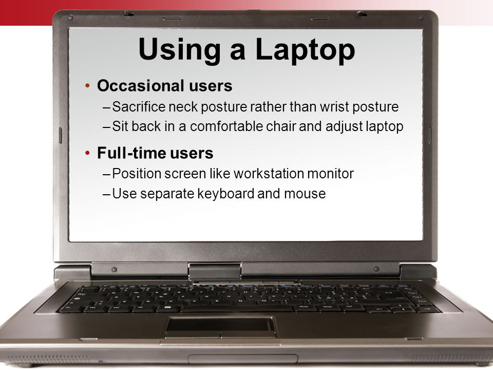 Using a Laptop Occasional users Full-time users