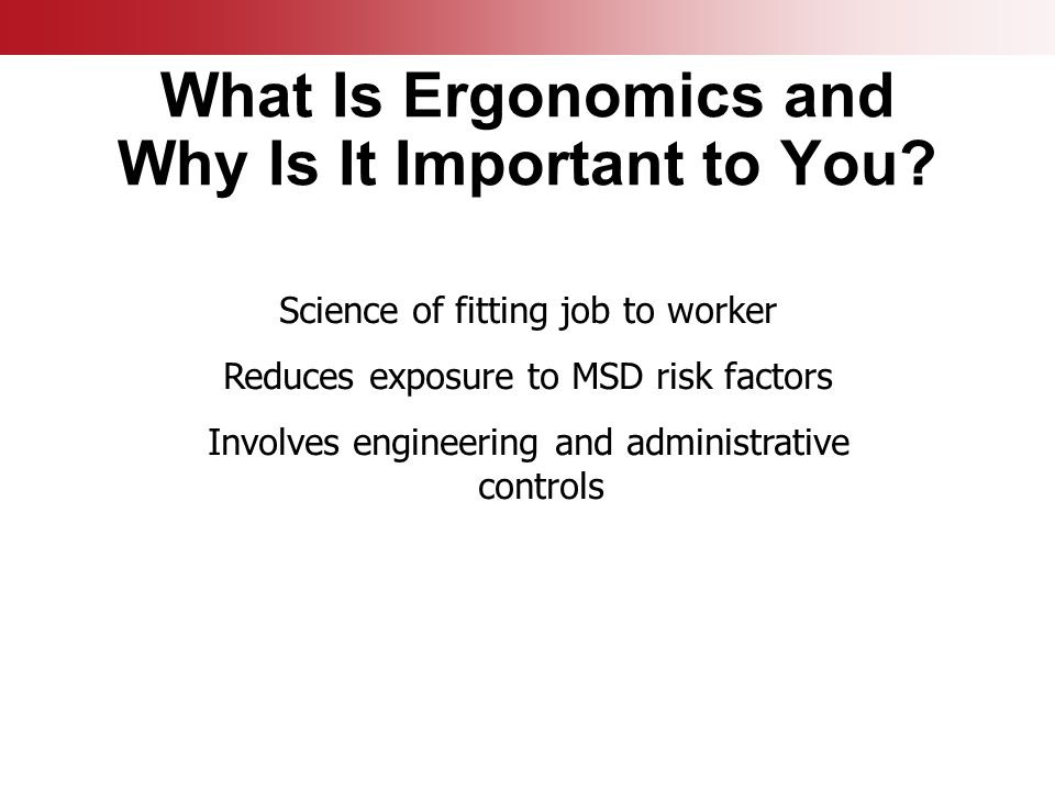 What Is Ergonomics and Why Is It Important to You