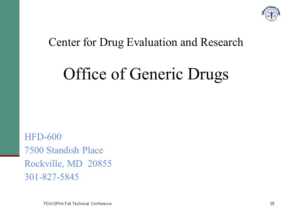 Center for Drug Evaluation and Research Office of Generic Drugs
