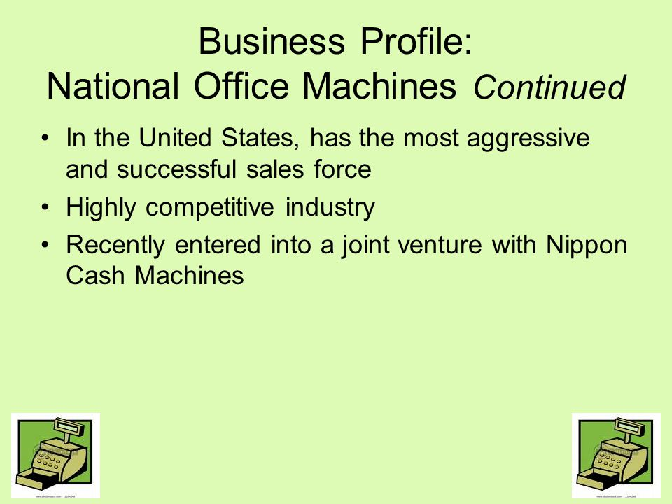 Business Profile: National Office Machines Continued