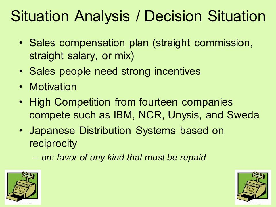 Situation Analysis / Decision Situation