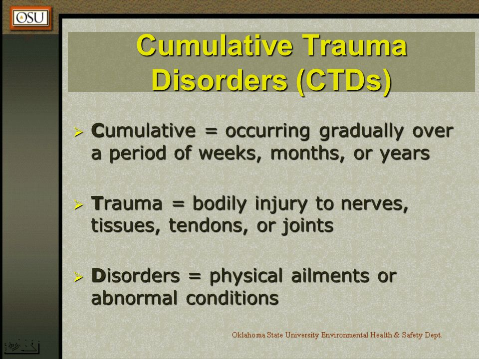 Cumulative Trauma Disorders (CTDs)