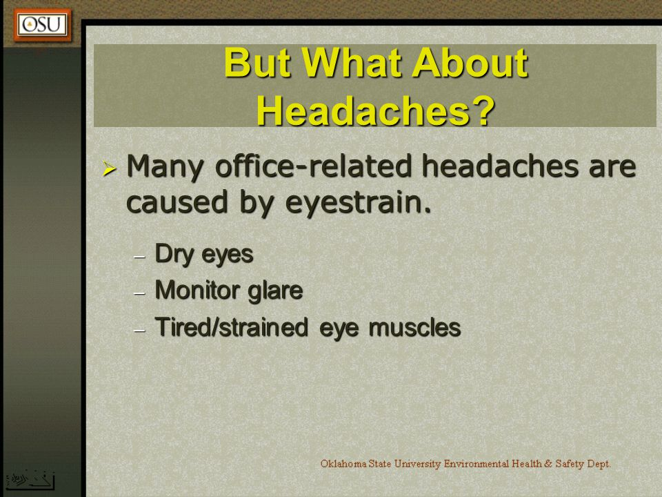 But What About Headaches